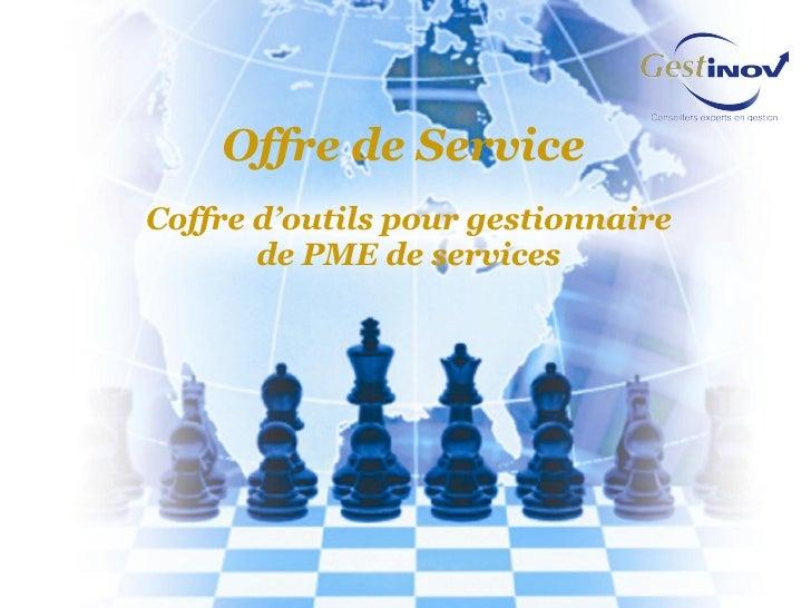 Offre de Service  Coffre d'outils pour gestionnaire de PME de services