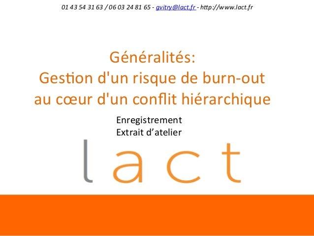 01  43  54  31  63  /  06  03  24  81  65  -‐  gvitry@lact.fr  -‐  h9p://www.lact.fr    Gé...