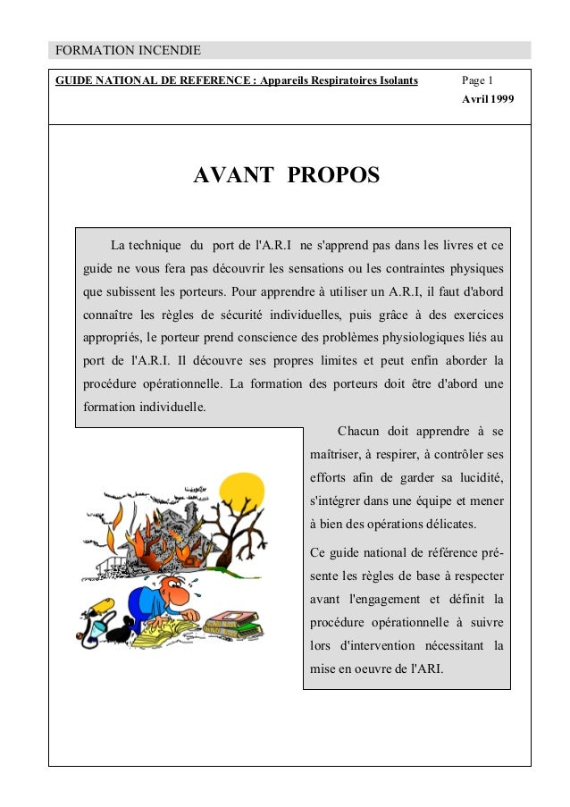 FORMATION INCENDIE GUIDE NATIONAL DE REFERENCE : Appareils Respiratoires Isolants Page 1 Avril 1999 AVANT PROPOS La techni...