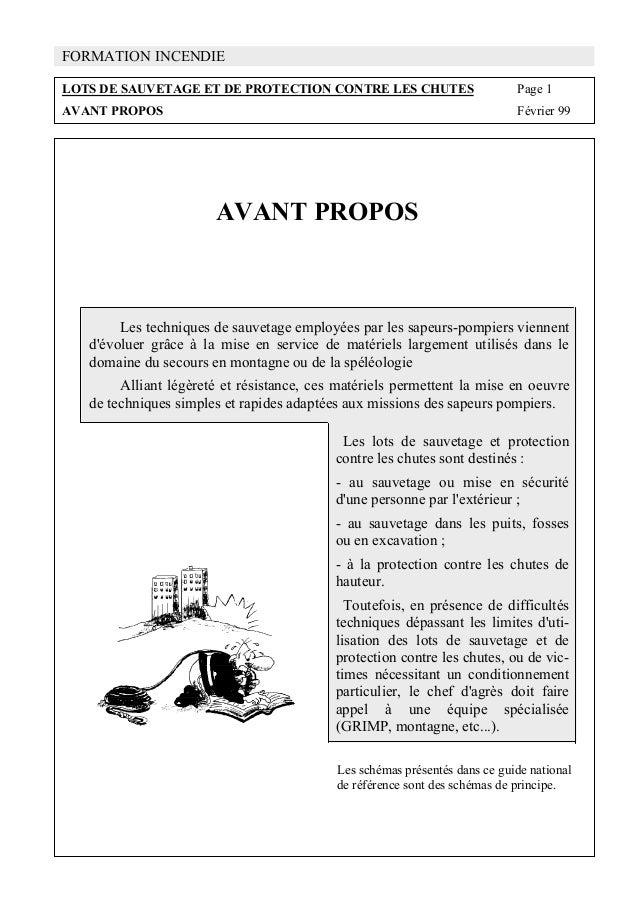 FORMATION INCENDIE LOTS DE SAUVETAGE ET DE PROTECTION CONTRE LES CHUTES Page 1 AVANT PROPOS Février 99 AVANT PROPOS Les te...