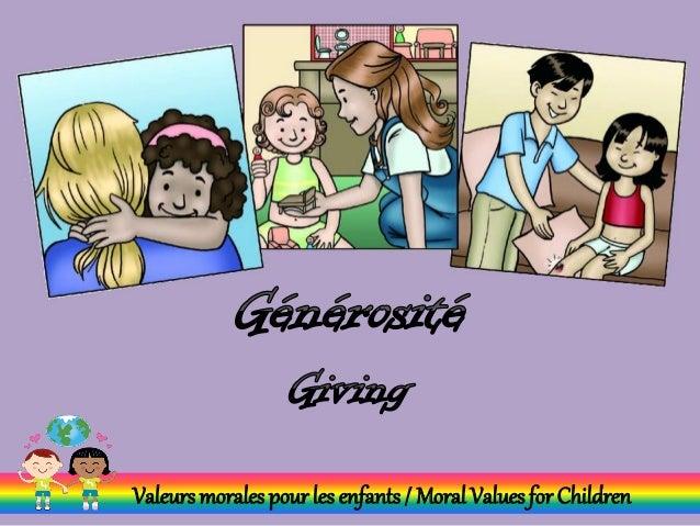 Valeurs morales pour les enfants / Moral Values for Children