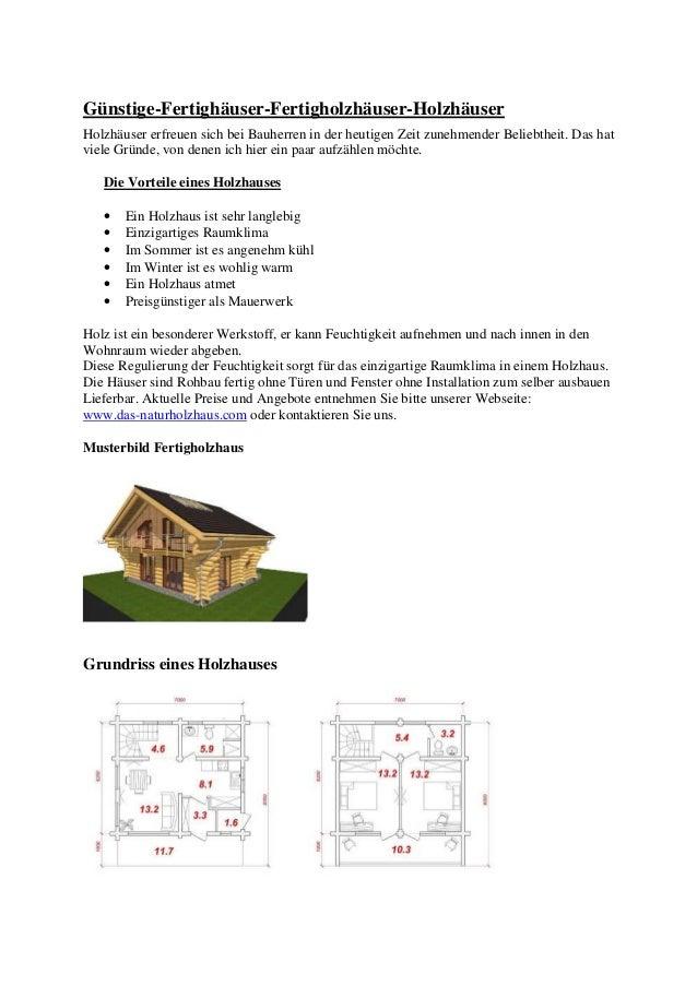 Günstige-Fertighäuser-Fertigholzhäuser-Holzhäuser Holzhäuser erfreuen sich bei Bauherren in der heutigen Zeit zunehmender ...