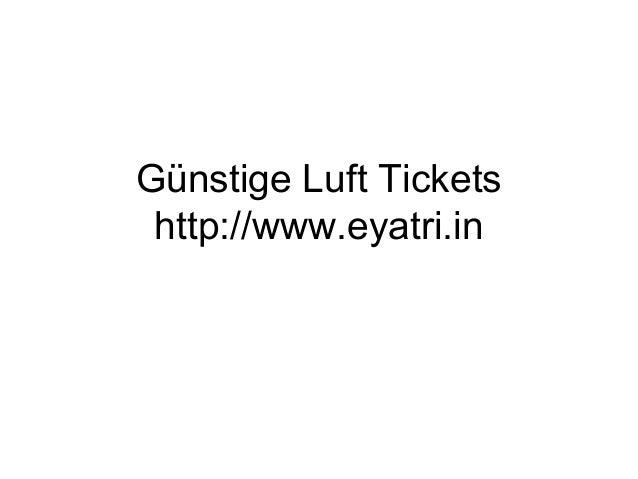 Günstige Luft Tickets http://www.eyatri.in