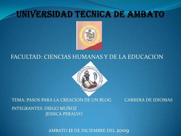 UNIVERSIDAD TECNICA DE AMBATO<br />FACULTAD: CIENCIAS HUMANAS Y DE LA EDUCACION<br />CARRERA DE IDIOMAS<br />TEMA: PASOS P...