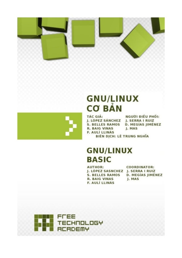GNUFDL • PID_00148369 GNU/Linux cơ bản Hệ điều hành GNU/Linux cơ bản Jordi Serra i Ruiz (người điều phối) David Megías Jim...