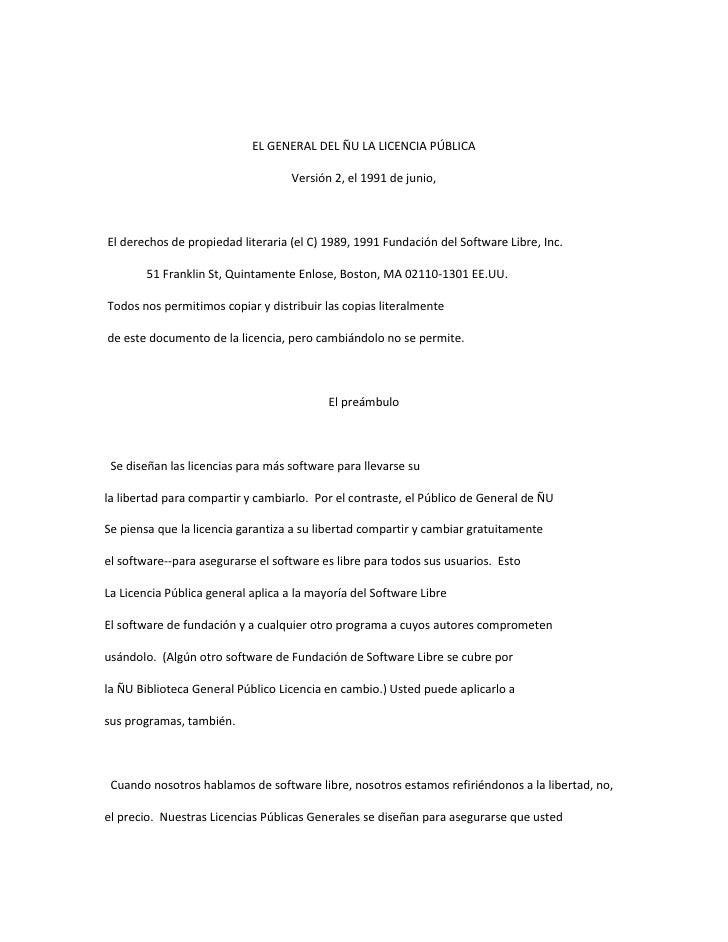 EL GENERAL DEL ÑU LA LICENCIA PÚBLICA<br />  <br />Versión 2, el 1991 de junio,<br />  <br />  <br />  <br /> El derechos ...