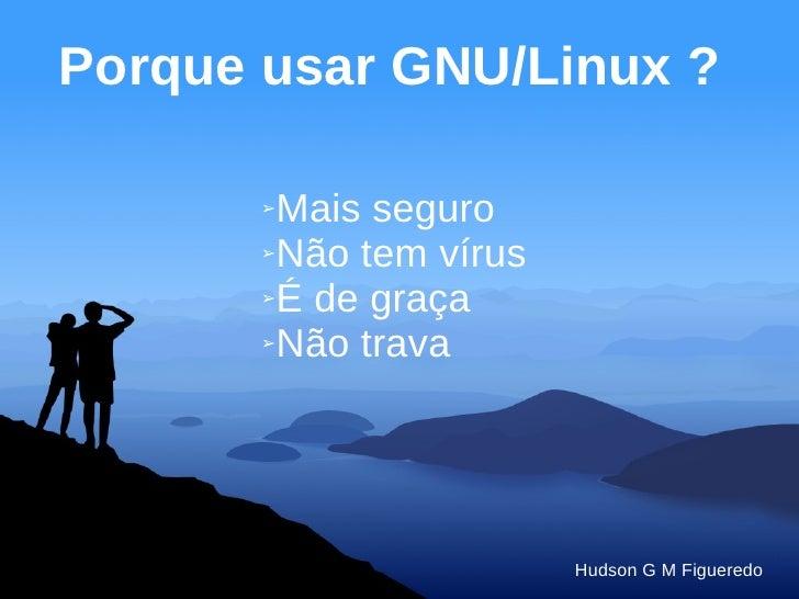 GNU/Linux Atualidades e Tendências Slide 2