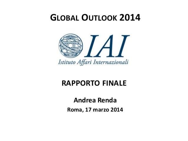 Presentazione del Rapporto Global Outlook 2014