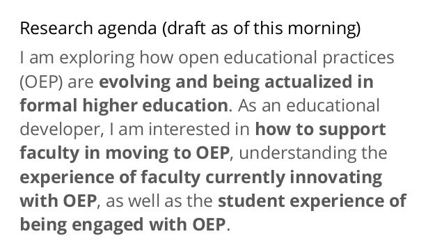 Research agenda (draft as of this morning) I am exploring how open educational practices (OEP) are evolving and being actu...