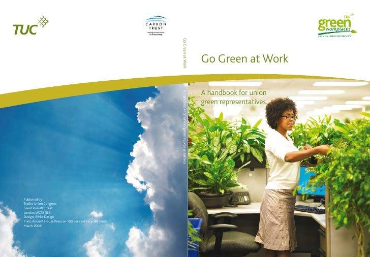 Go Green at Work  A handbook for union green representatives