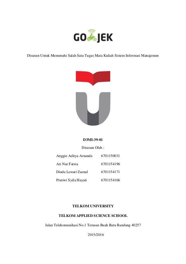 Disusun Untuk Memenuhi Salah Satu Tugas Mata Kuliah Sistem Informasi Manajemen D3MI-39-01 Disusun Oleh : Anggie Aditya Arn...
