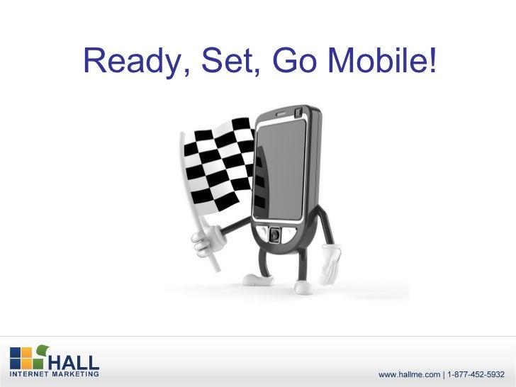 Ready, Set, Go Mobile!