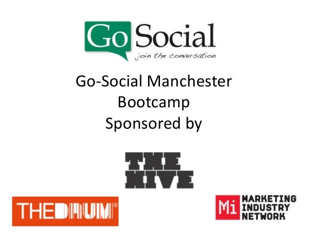 Go-Social Manchester Bootcamp Sponsored by