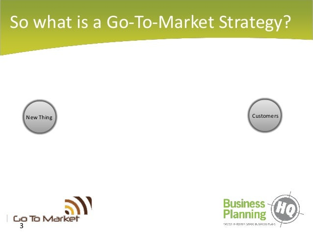 Developing a Go-To Market Strategy Slide 3