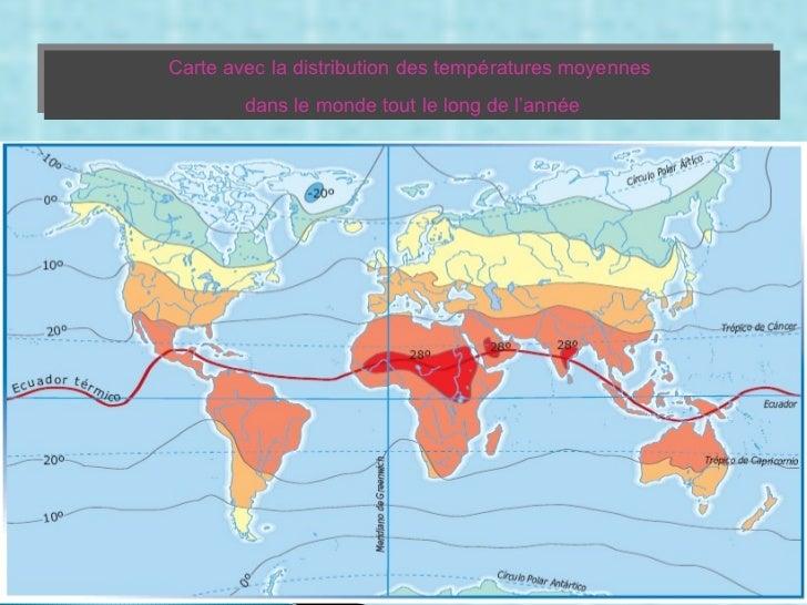 Carte avec la distribution des températures moyennes  dans le monde tout le long de l'année