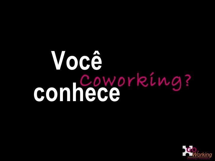 Você conhece Coworking?