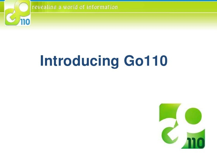 Introducing Go110<br />