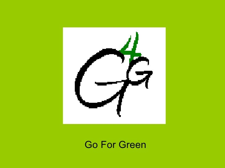 Go For Green