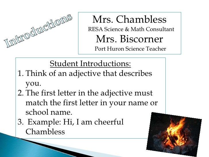 Mrs. Chambless<br />  RESA Science & Math Consultant<br />Mrs. Biscorner <br /> Port Huron Science Teacher<br />Introducti...