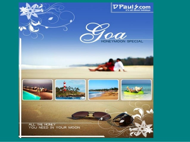 GOA HONEYMOON In JULY