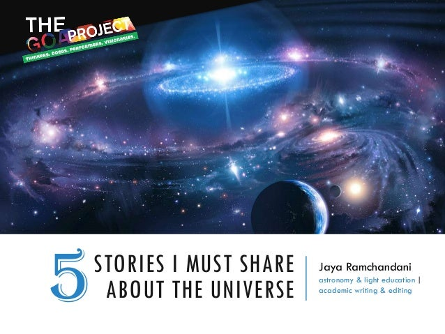 Jaya Ramchandani astronomy & light education   academic writing & editing STORIES I MUST SHARE ABOUT THE UNIVERSE5