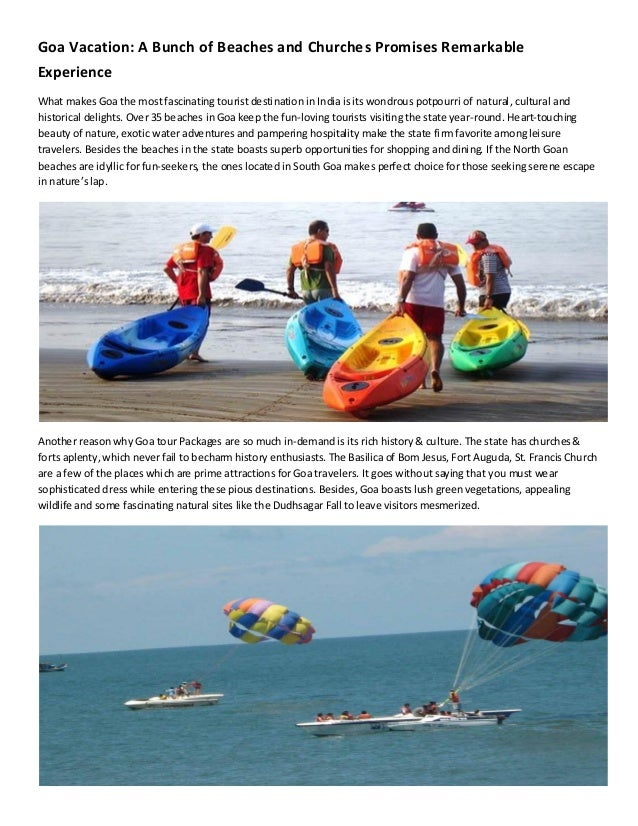 Goa Vacation: A Bunch of Beaches and Churches Promises RemarkableExperienceWhat makes Goa the mostfascinating tourist dest...