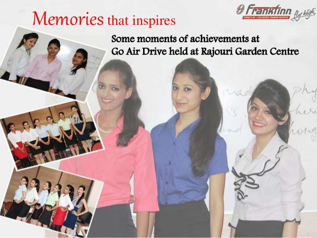 Some moments of achievements at Go Air Drive held at Rajouri Garden Centre Memoriesthat inspires