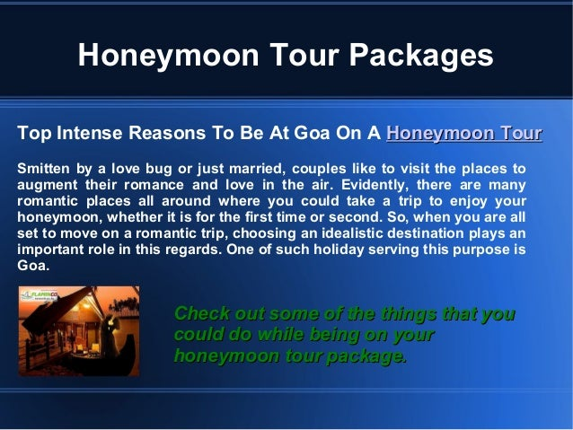 Honeymoon Tour Packages Top Intense Reasons To Be At Goa On A Honeymoon TourHoneymoon Tour Smitten by a love bug or just m...