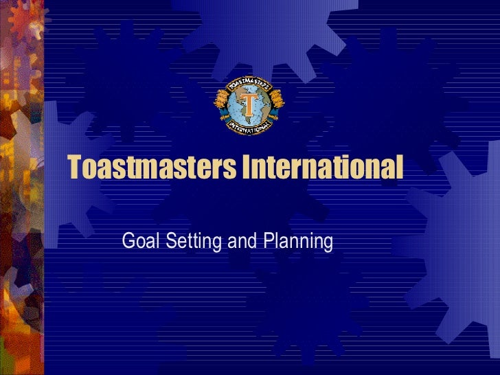 Toastmasters International Goal Setting and Planning