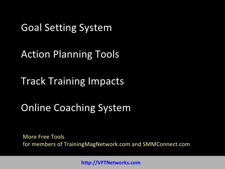 Goal Setting System Action Planning Tools Track Training Impacts Online Coaching System More Free Tools  for members of Tr...