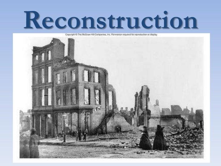 Reconstruction <br />