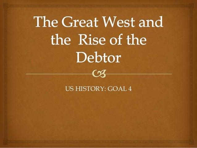 US HISTORY: GOAL 4