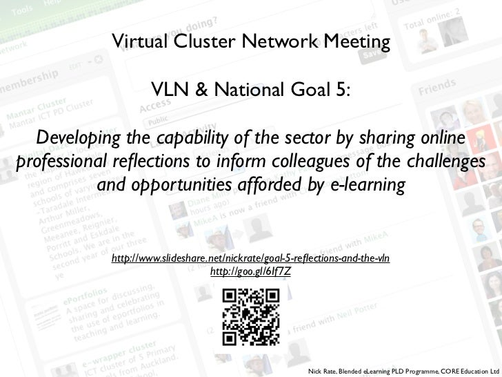 Virtual Cluster Network Meeting                 VLN & National Goal 5:  Developing the capability of the sector by sharing...