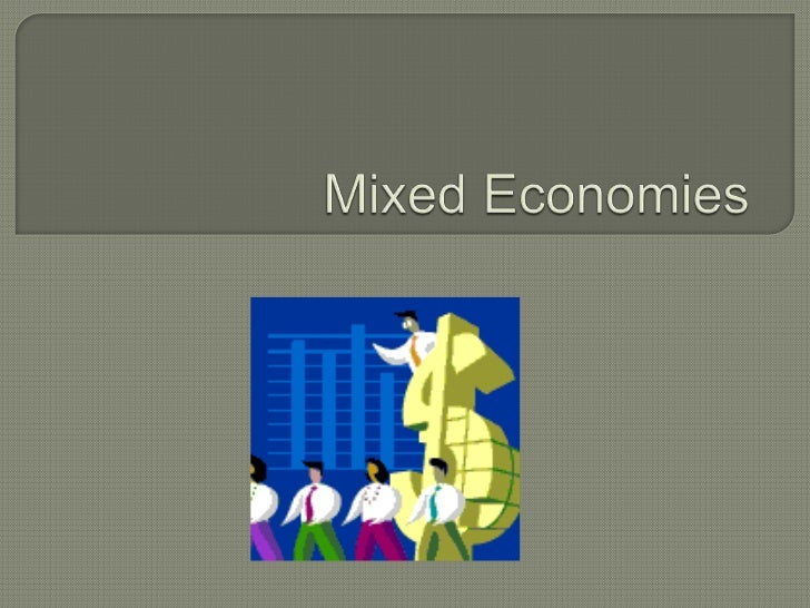 Mixed Economies<br />