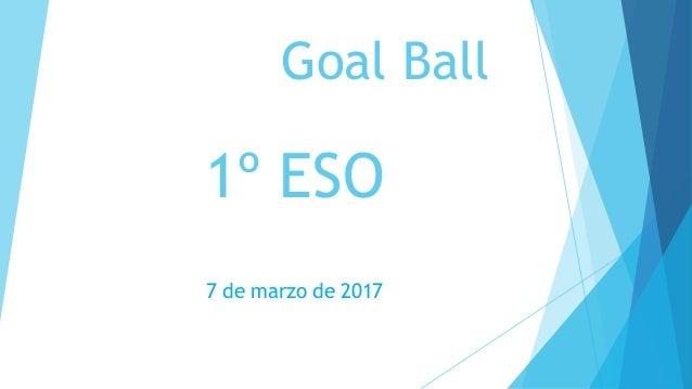 Goal Ball 1º ESO 7 de marzo de 2017