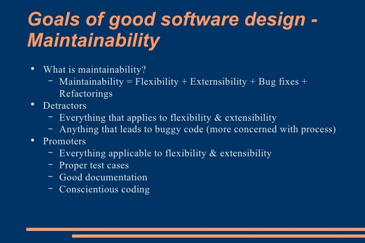 Goals Of Software Design The Main Goals