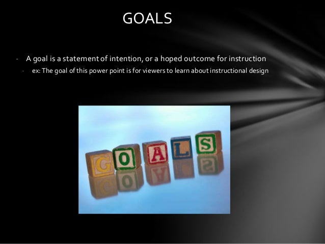 instructional goals and objectives