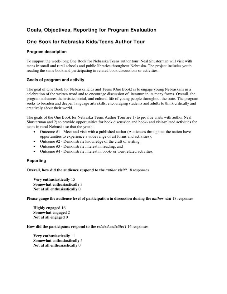 Goals, Objectives, Reporting for Program Evaluation  One Book for Nebraska Kids/Teens Author Tour Program description  To ...