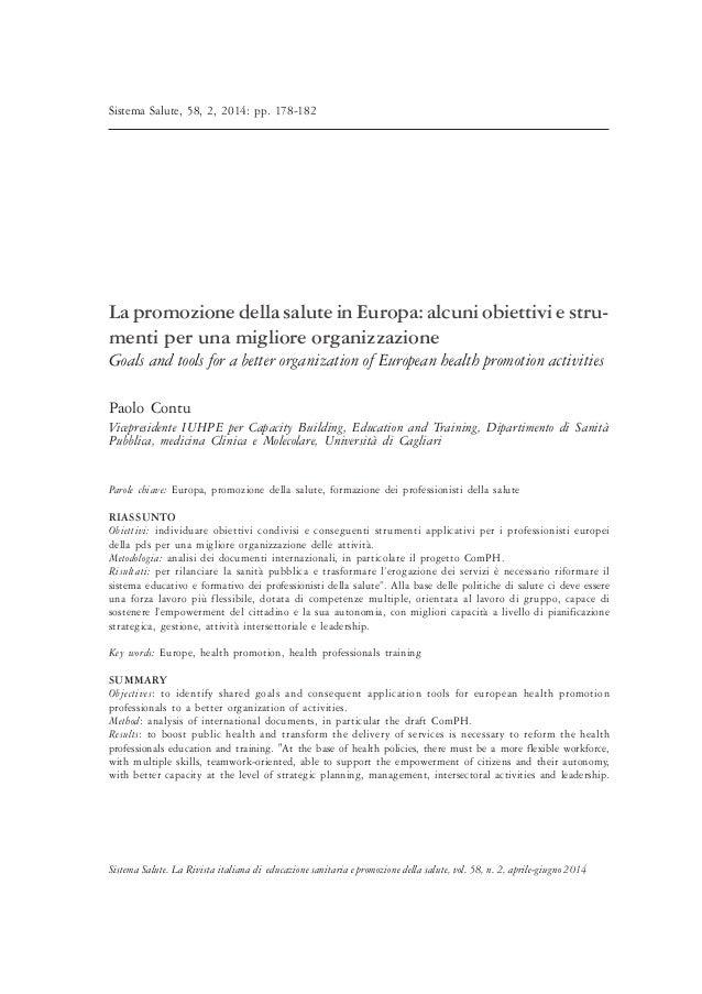 Sistema Salute, 58, 2, 2014: pp. 178-182  La promozione della salute in Europa: alcuni obiettivi e stru-menti  per una mig...