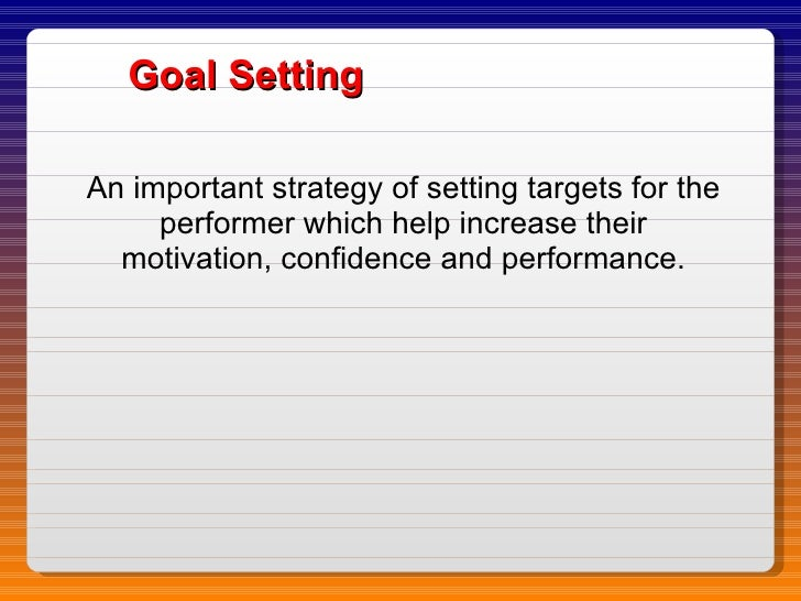 the effects of goal setting its Setting and achieving goals is one of the ways an employee can gauge his development within a company goal-setting can be a good motivator, but there are advantages.