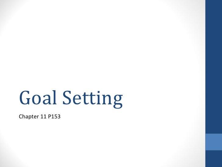 Goal SettingChapter 11 P153