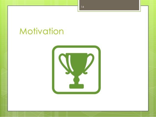 Motivation  14