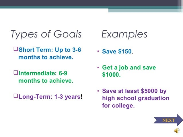 short term goal for enhancing your sense of self Identify long- and short-term aspirations that are personally meaningful and that contribute to one's sense of well-being set concrete long- and short-term goals relative to one's aspirations monitor progress toward long- and short-term goals and revise actions or goals as needed.