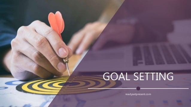 GOAL SETTING readysetpresent.com