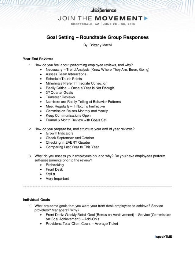 #speakTME Goal Setting u2013 Roundtable Group Responses By Brittany Machi Year End Reviews 1 ...  sc 1 st  SlideShare & Goal Setting Round Table Responses (Facilitator: Brittany Machi)