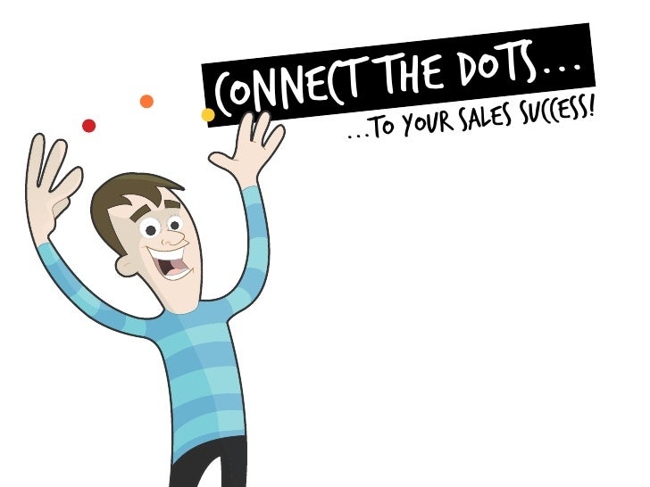 Connect the Dots to your Sales Success