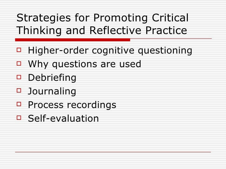 how you employ critical thinking strategies to improve clinical competence Student learning assessment options and resources  (for critical thinking) 48  strategies to improve student learning.
