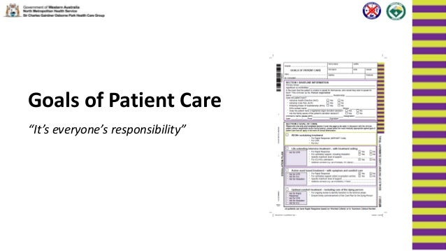 "Goals of Patient Care ""It's everyone's responsibility"""