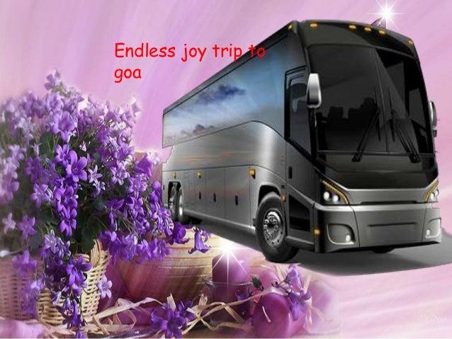 Endless joy trip to goa