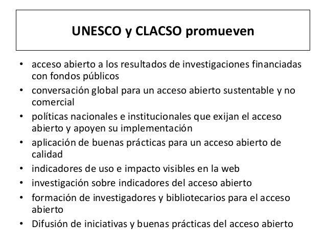 UNESCO y CLACSO promueven • acceso abierto a los resultados de investigaciones financiadas con fondos públicos • conversac...